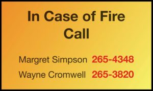 In case of fire call 265 4348 or 265 3820
